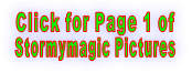 Click for Page 1 of Stormymagic Pictures